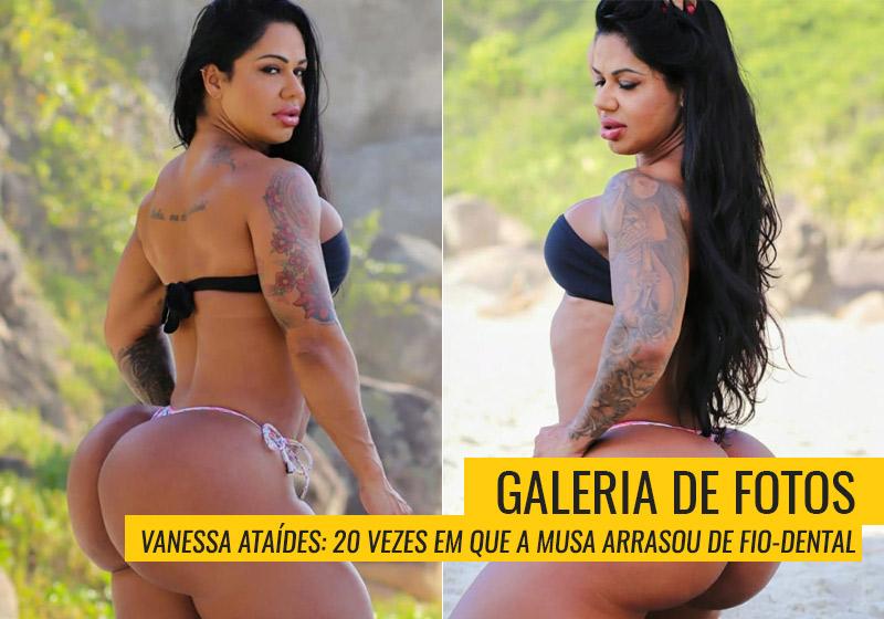 Vanessa Ataídes tem 126 cm de bumbum
